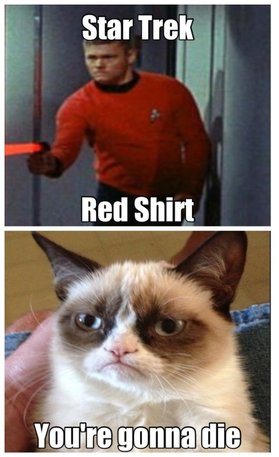 Star Trek red shirt, Grumpy Cat tells the truth